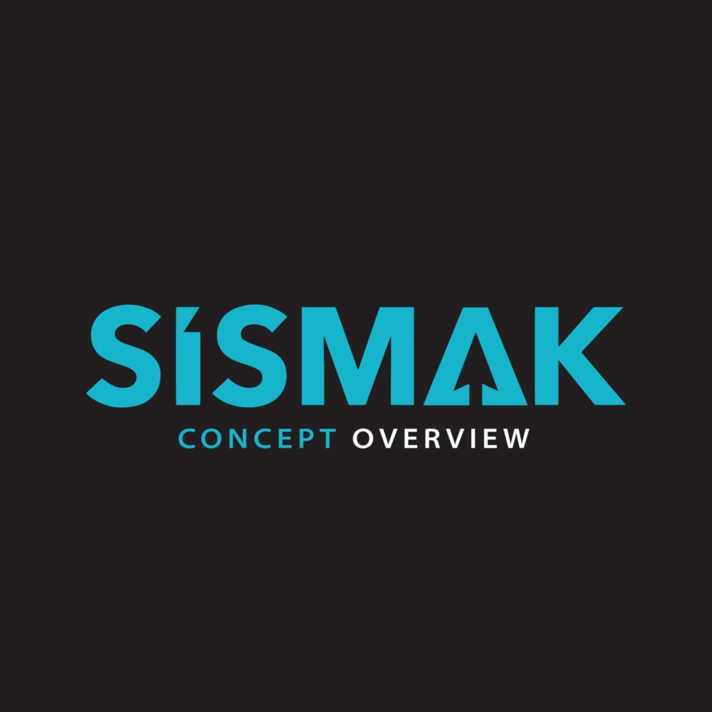 sismak-concept-overview