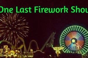One Last Firework Show This Weekend