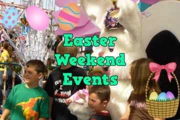 Easter Weekend Events