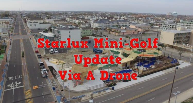 Starlux Mini-Golf Update Via A Drone