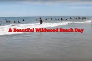 A Beautiful Wildwood Beach Day