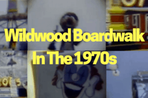 Wildwood Boardwalk In The 1970s