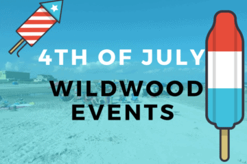 Wildwood 4th of July Events 2017