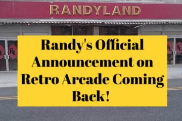 Randy's Official Announcement on Retro Arcade Coming Back! Randy's Official Announcement on Retro Arcade Coming Back!