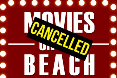 Movies On The Beach Are Cancelled For The Season!