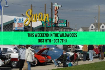 This Weekend in The Wildwoods (Oct 5th - Oct 7th)
