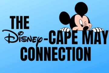 The Disney Cape May Connection