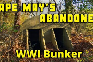 Cape May's Abandoned WWI Bunker