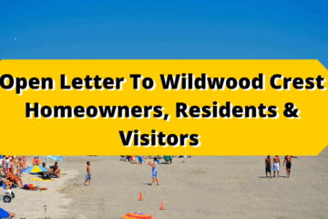 Open Letter To Wildwood Crest Homeowners, Residents & Visitors From Borough Commissioners