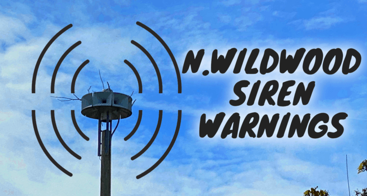 North Wildwood's Siren Warnings