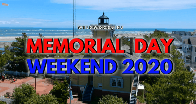 Wildwood's Memorial Day Weekend 2020 Recap