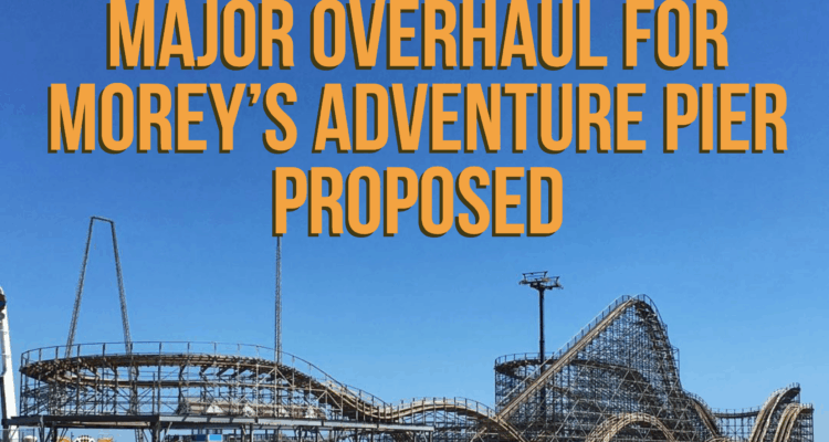 MAJOR Overhaul For Morey's Adventure Pier Proposed