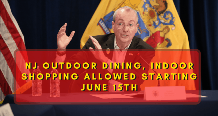 NJ Outdoor Dining, Indoor Shopping Allowed Starting June 15th