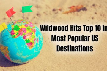 Wildwood Hits Top 10 In Most Popular US Destinations