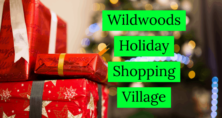 The Wildwoods Holiday Shopping Village