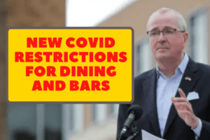 Gov. Murphy Introduces New Covid Restrictions For Dining And Bars