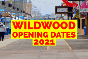 Wildwood 2021 Opening Dates
