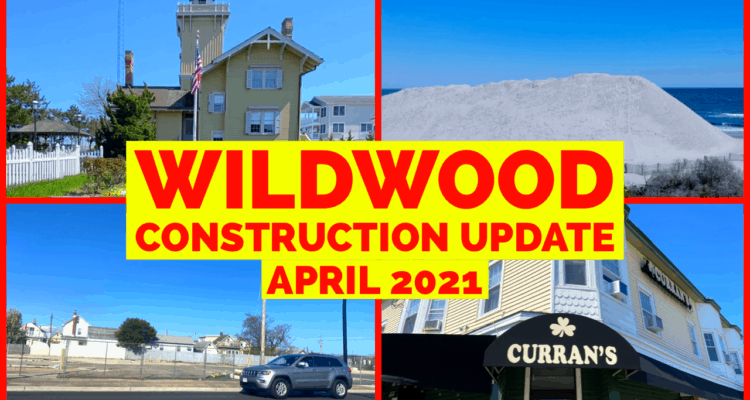 Wildwood Construction Projects – April 2021