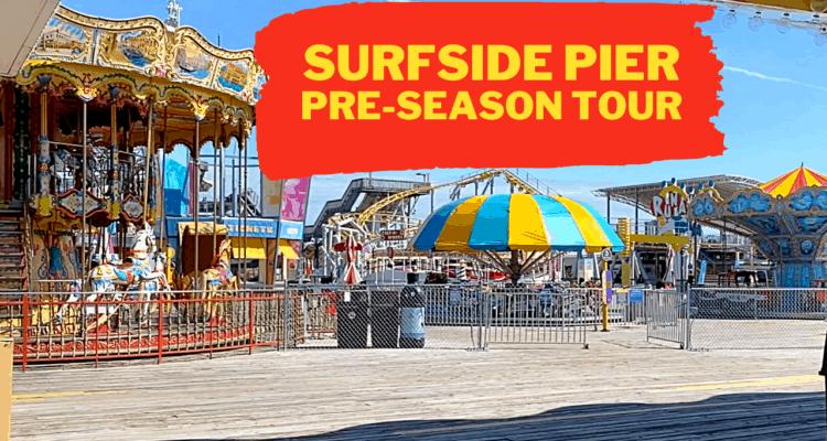 Morey's Surfside Pier - Pre-Season Tour
