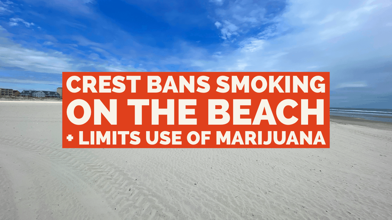 Wildwood Crest Bans Smoking On Beach, Limits Use of Recreational Cannabis