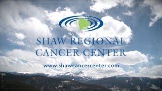 Shaw regional cancer center