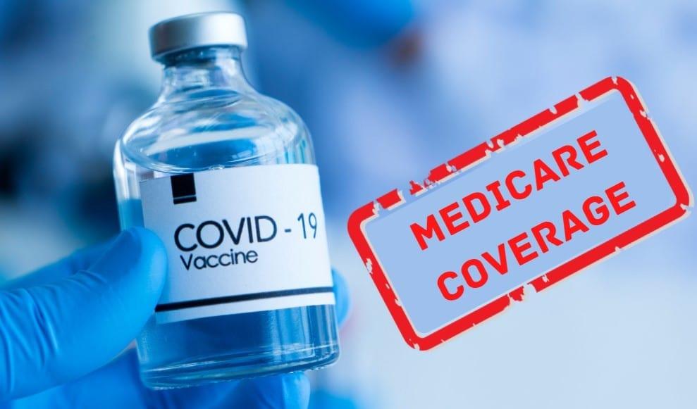Medicare coverage for a COVID Vaccine