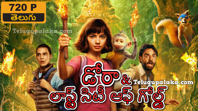 Dora and the Lost City of Gold (2019) Telugu Dubbed Movie
