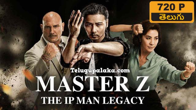 Master Z Ip Man Legacy (2018) Telugu Dubbed Movie