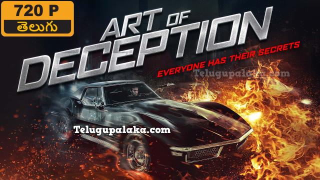 Art of Deception (2018) Telugu Dubbed Movie