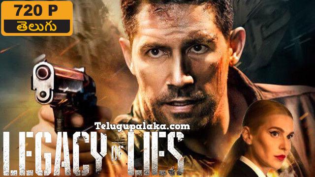Legacy of Lies (2020) Telugu Dubbed Movie
