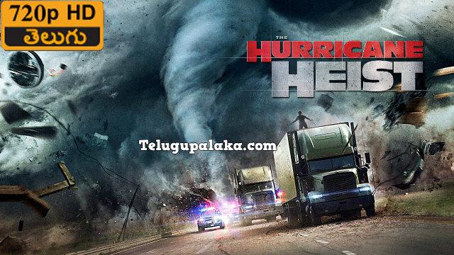 The Hurricane Heist (2018) Telugu Dubbed Movie