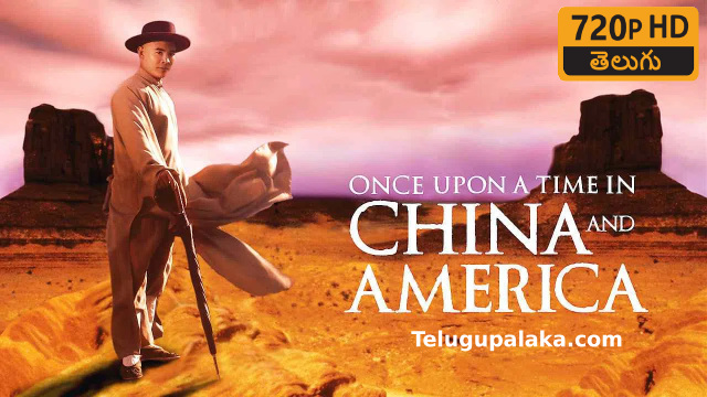 Once Upon a Time in China and America (1997) Telugu Dubbed Movie