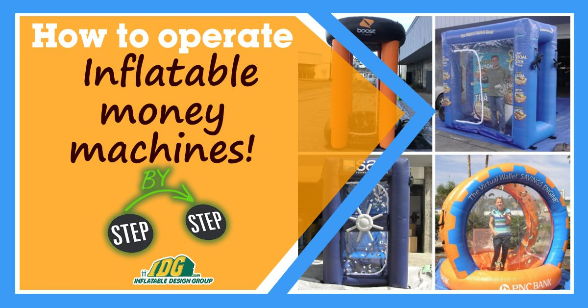 How to Operate an Inflatable Money Machine