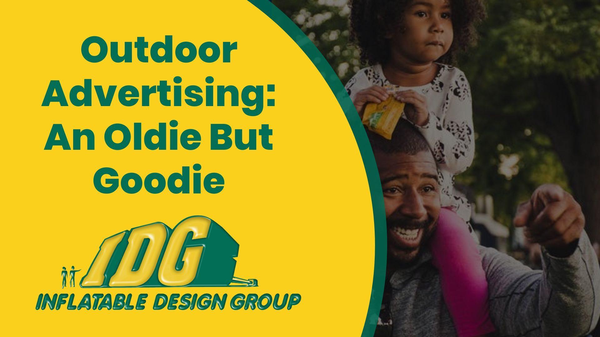Outdoor Advertising: An Oldie But Goodie