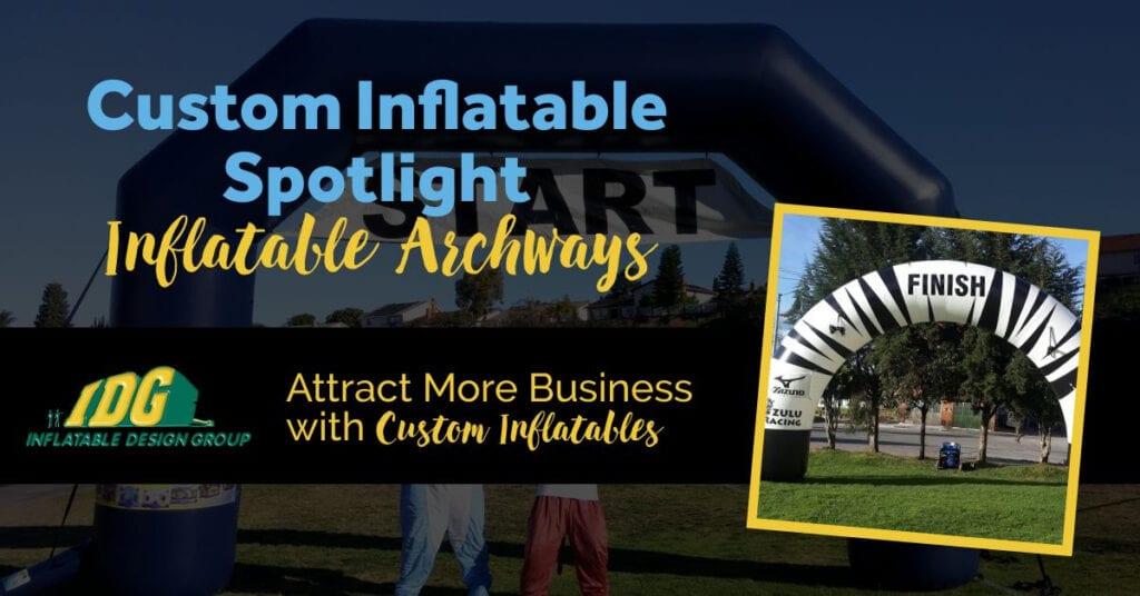 Custom Inflatable Spotlight: Inflatable Archways
