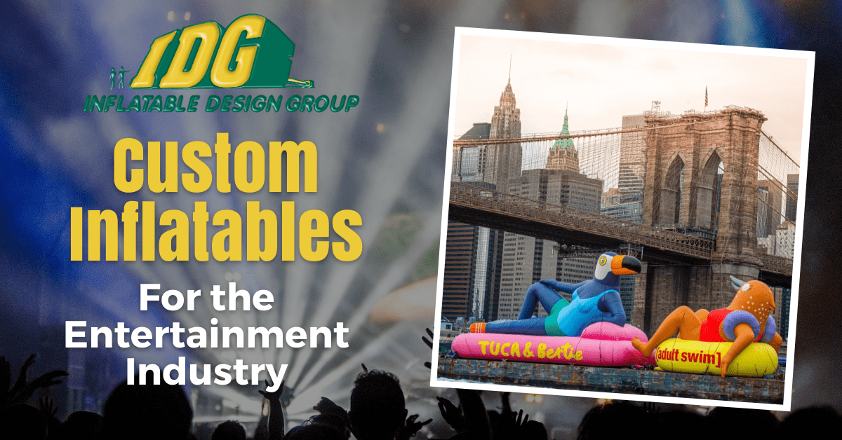 Custom Inflatables for the Entertainment Industry