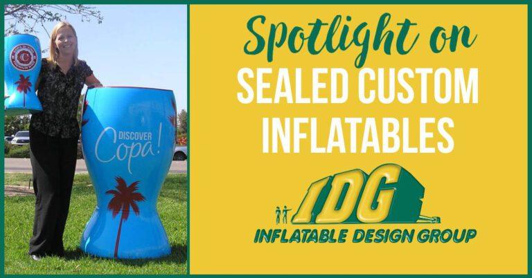 Spotlight on Sealed Custom Inflatables