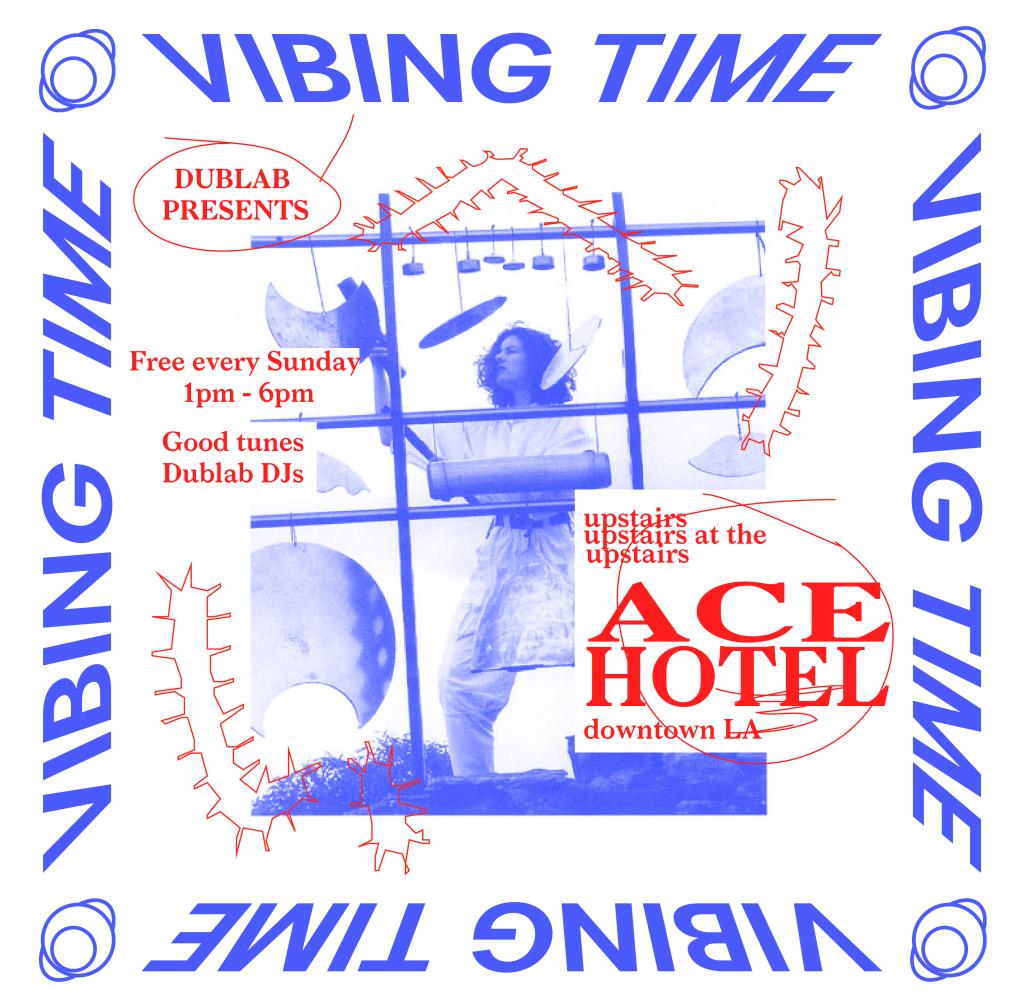 20161023-Dublab-Vibing-Time-2017-V5