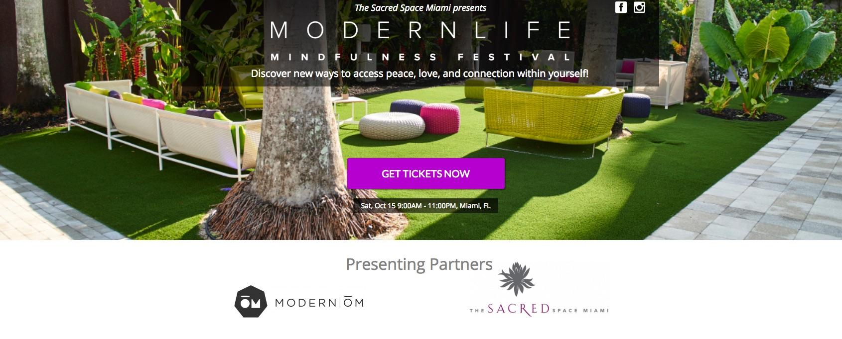 Modern Life Festival Miami The Sacred Space Modern OM - Get Ink PR