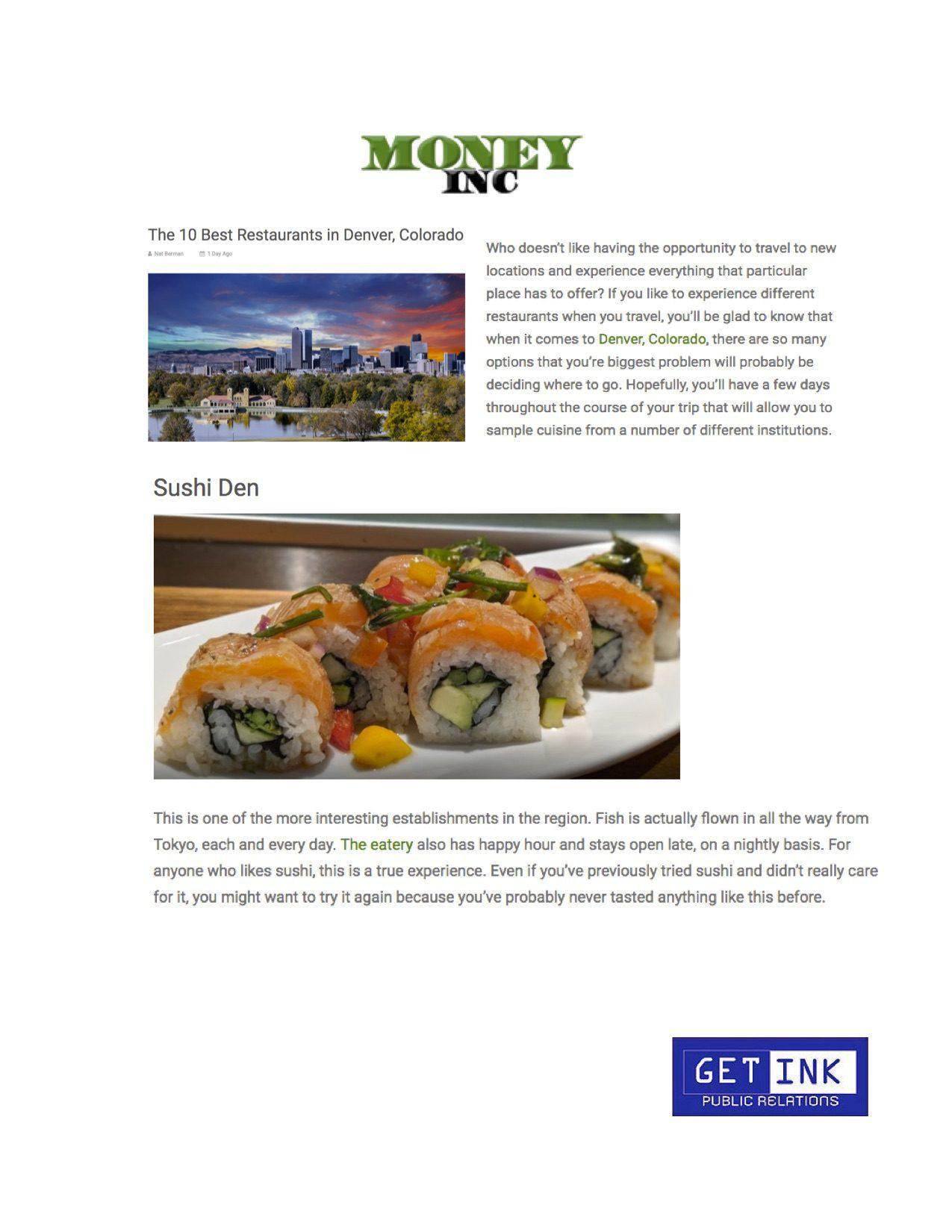 Best restaurant Denver Sushi Den in Money Inc - Get Ink Pr clients