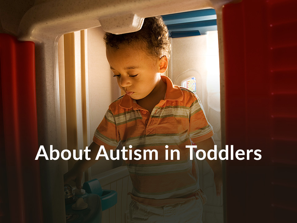 About Autism in Toddlers