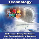 It's Here–8th Grade Technology Curriculum!