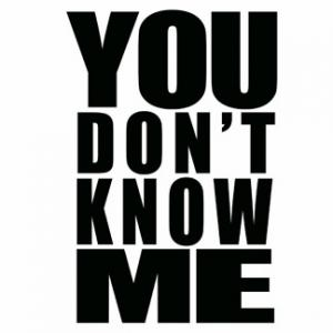 78149_You Don't Know Me[1]