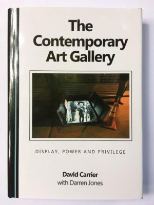 Book Review: The Contemporary Art Gallery, Display, Power and Privilege