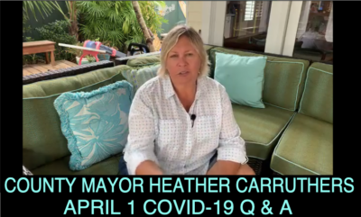 April 1, 2020 - County Mayor Heather Carruthers - Covid-19 Q & A