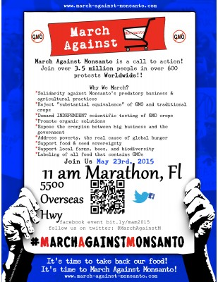 March Against Monsanto, Marathon, Key West, and Worldwide, Saturday
