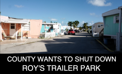 County Wants to Shut Down Roy's Trailer Park