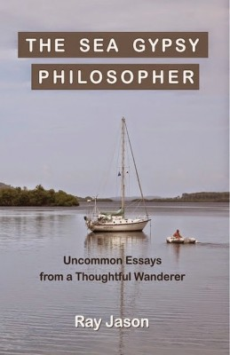 Book Review: The Sea Gypsy Philosopher by Ray Jason