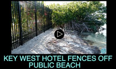 Key West Hotel Fences Off Public Beach