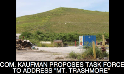"""Commissioner Kaufman Proposes Task Force to Address Concerns about """"Mt. Trashmore"""""""